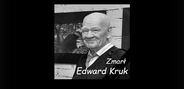 Zmarł Edward Kruk