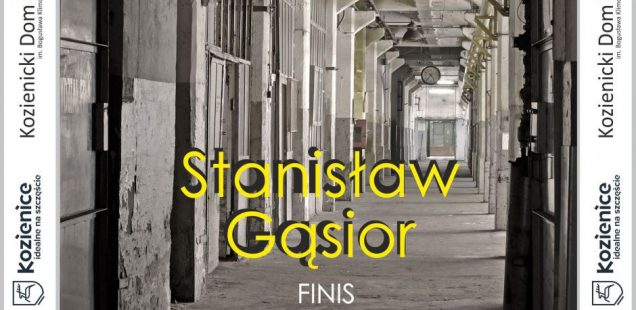 """""""Finis"""" Stanisława Gąsiora w KDK"""